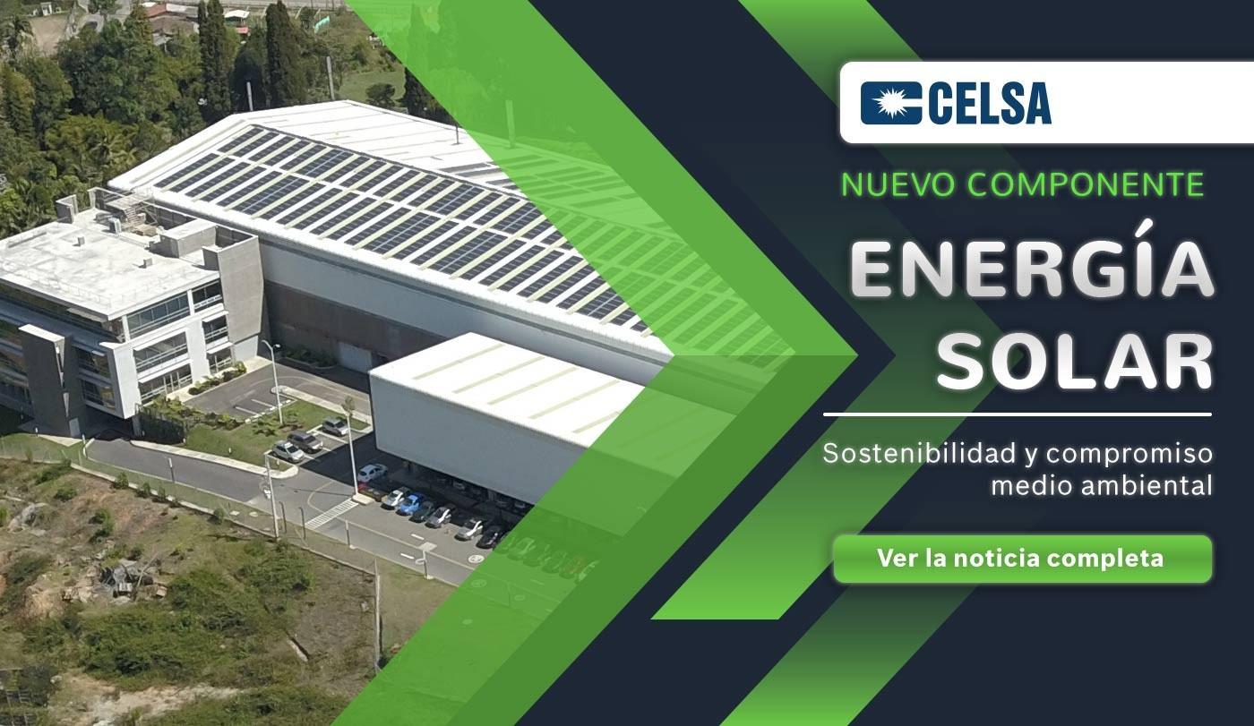 Energía solar nuestro nuevo componente de sostenibilidad y compromiso medio ambiental