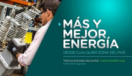 Más y Mejor Energía desde cualquier zona del País.